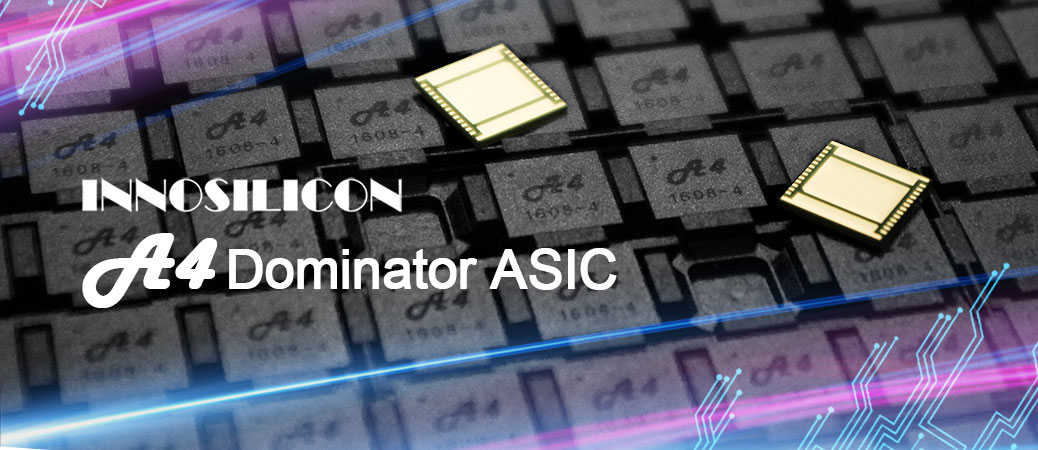 14nm A4 Dominator ASIC, world best efficiency, is available now
